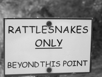 Rattlesnakes Only Sign