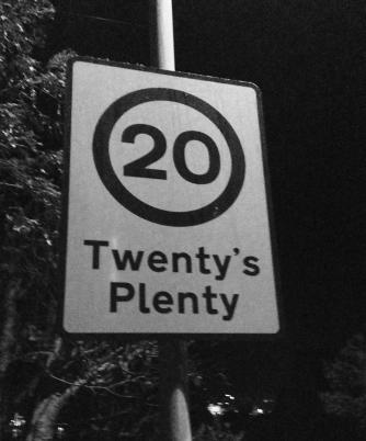 twenty's plenty road sign